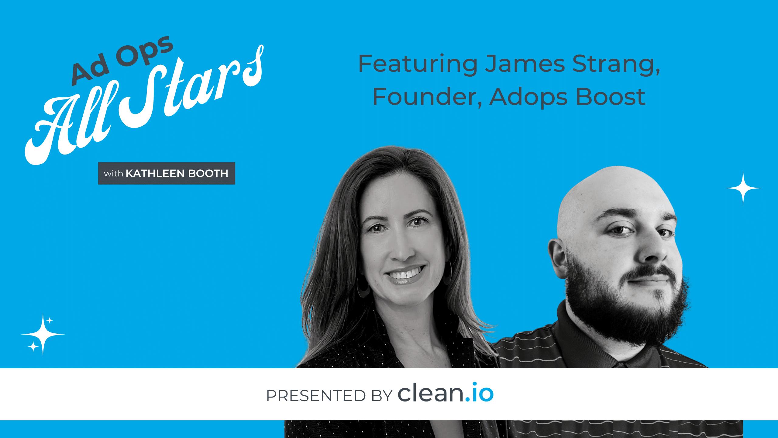 Ad Ops All Stars: James Strang, AdOps Boost