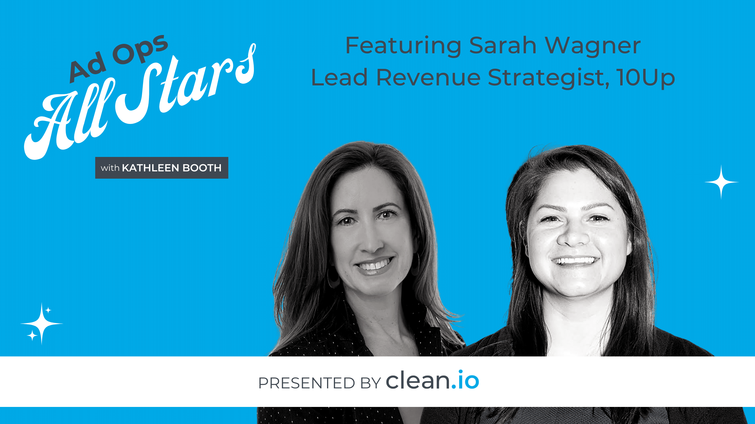 Ad Ops All Stars: Sarah Wagner, 10Up