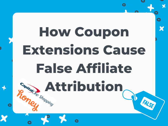 How Coupon Extensions Cause False Affiliate Attribution