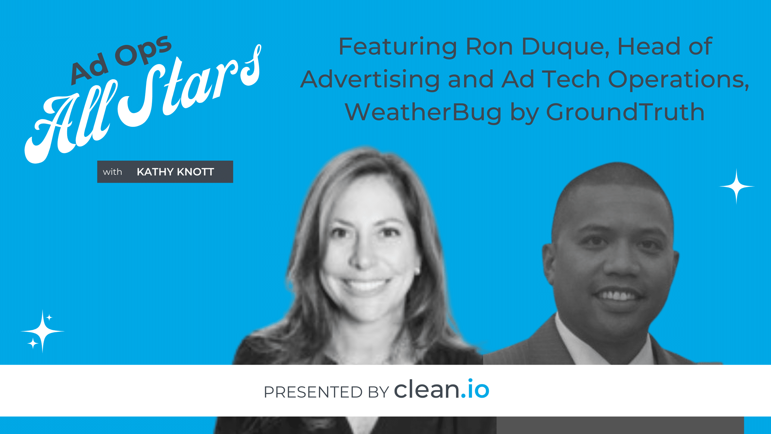 Ad Ops All Stars: Ron Duque, WeatherBug