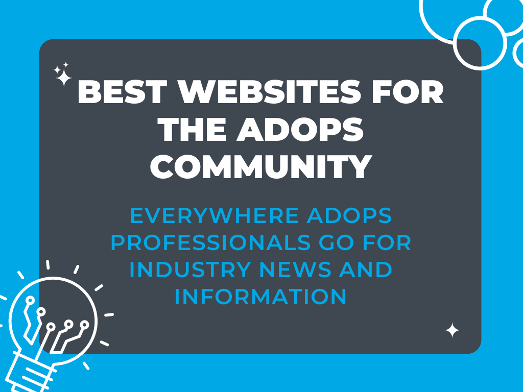 Best Websites For The AdOps Community