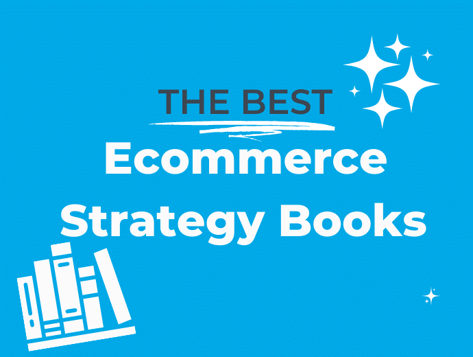 7 Best Ecommerce Strategy Books