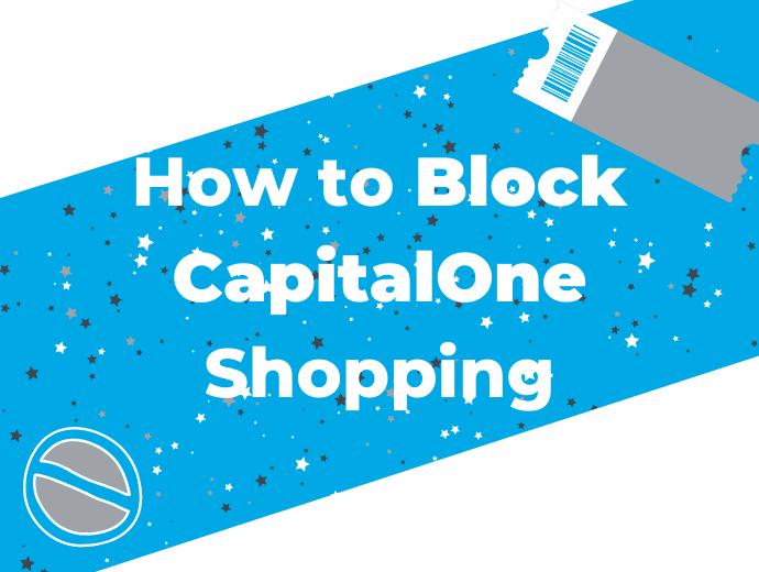 How to Block CapitalOne Shopping