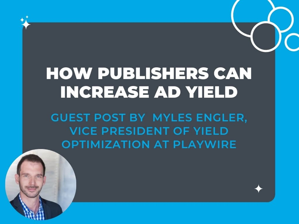 How Publishers Can Increase Ad Yield